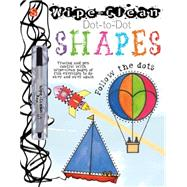 Wipe-Clean? Dot-to-Dot: Shapes by Unknown, 9781910184523