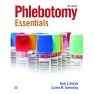 Phlebotomy Essentials by McCall, Ruth; Tankersley, Cathee M., 9781451194524