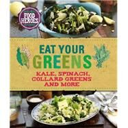 Eat Your Greens by Parragon Books, 9781472364524