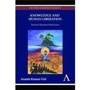 Knowledge and Human Liberation by Giri, Ananta Kumar, 9780857284525