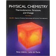 Physical Chemistry, Volume 2 Quantum Chemistry, Spectroscopy, and Statistical Thermodynamics by Atkins, Peter; de Paula, Julio, 9781464124525