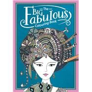The Big Fabulous Colouring Book by Davies, Hannah, 9781780554525