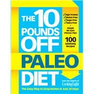The Ten Pounds Off Paleo Diet by Hastings, John, 9780848744526