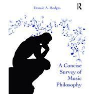 A Concise Survey of Music Philosophy by Hodges; Donald A., 9781138954526