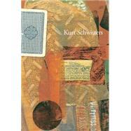 Kurt Schwitters by Schwitters, Kurt (ART); Gooding, Mel, 9781872784526