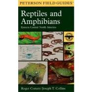 Field Guide to Reptiles and Amphibians : Eastern and Central North America by Conant, Roger, 9780395904527