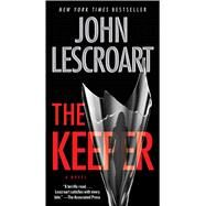 The Keeper A Novel by Lescroart, John, 9781501104527