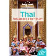 Lonely Planet Thai Phrasebook & Dictionary by Lonely Planet Publications, 9781743214527