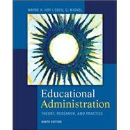 Educational Administration: Theory, Research, and Practice by Hoy, Wayne; Miskel, Cecil, 9780078024528