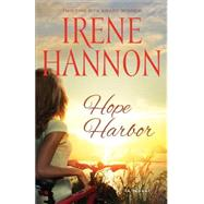 Hope Harbor by Hannon, Irene, 9780800724528