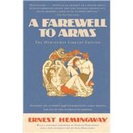 A Farewell to Arms The Hemingway Library Edition by Hemingway, Ernest; Hemingway, Patrick; Hemingway, Sean, 9781476764528