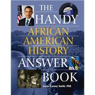Handy African American History Answer Book by Smith, Jessie Carney, 9781578594528