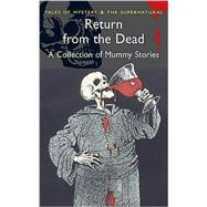 Return from the Dead : Classic Mummy Stories by Davies, D. S. (ed.), 9781840224528