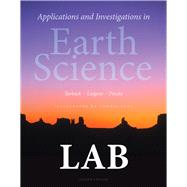 Applications and Investigations in Earth Science by Tarbuck, Edward J.; Lutgens, Frederick K.; Tasa, Dennis G.; Pinzke, Kenneth G., 9780321934529