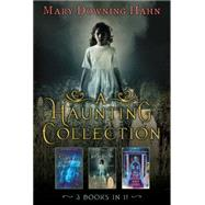 A Haunting Collection by Mary Downing Hahn by Hahn, Mary Downing, 9780544854529