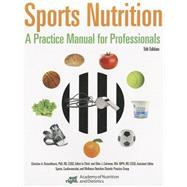 Sports Nutrition: A Practice Manual for Professionals by Rosenbloom, 9780880914529