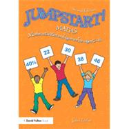 Jumpstart! Maths: Maths Activities and Games for Ages 5û14 by Taylor; John, 9781138784529
