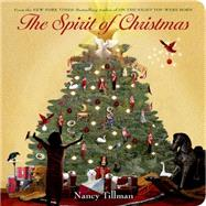 The Spirit of Christmas by Tillman, Nancy; Tillman, Nancy, 9781250064530