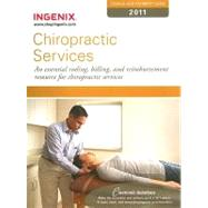 Coding and Payment Guide for Chiropractic Services 2011: An Essential Coding, Billing, and Reimbursement Resource for Chiropractic Services