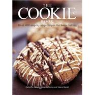 The Cookie Book: Over 400 Step-by-step Recipes for Home Baking by Atkinson, Catherine; Farrow, Joanna; Barrett, Valerie, 9781780194530