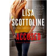 Accused: A Rosato & DiNunzio Novel by Scottoline, Lisa, 9781250054531