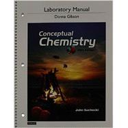Laboratory Manual for Conceptual Chemistry by Suchocki, John A.; Gibson, Donna, 9780321804532