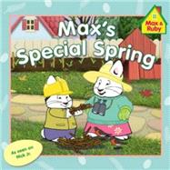 Max's Special Spring by Wells, Rosemary, 9780448484532