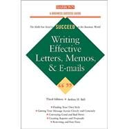 Writing Effective Letters, Memos, and E-Mails by Bell, Arthur H., PH.D., 9780764124532