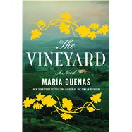 The Vineyard by Duenas, Maria; Caistor, Nick; Garcia, Lorenza, 9781501124532