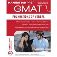 GMAT Foundations of Verbal by Manhattan Prep, 9781941234532