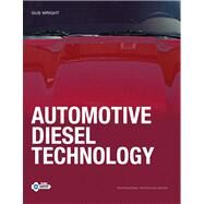 Automotive Diesel Technology by Wright, Gus, 9780131574533