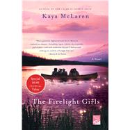 The Firelight Girls by McLaren, Kaya, 9781250104533