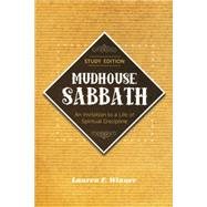 Mudhouse Sabbath by Winner, Lauren F., 9781612614533