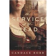The Service of the Dead by Robb, Candace M., 9781681774534