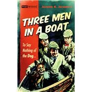 Three Men in a Boat by Jerome, Jerome K., 9781843444534