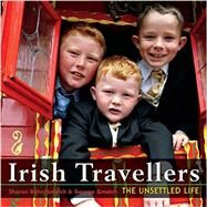 Irish Travellers by Gmelch, Sharon Bohn; Gmelch, George, 9780253014535