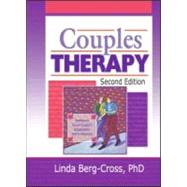Couples Therapy, Second Edition by Berg Cross; Linda, 9780789014535