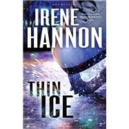 Thin Ice by Hannon, Irene, 9780800724535