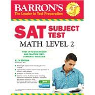 Barron's Sat Subject Test Math Level 2 by Ku, Richard, 9781438074535