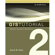 Gis Tutorial by Allen, David W., 9781589484535