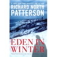 Eden in Winter by Patterson, Richard North, 9781623654535