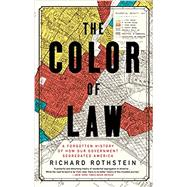The Color of Law by Rothstein, Richard, 9781631494536