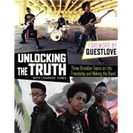 Unlocking the Truth by Jones, Charisse; Questlove, 9780399174537