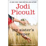 My Sister's Keeper A Novel by Picoult, Jodi, 9780743454537