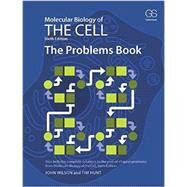 Molecular Biology of the Cell 6E - The Problems Book by Wilson; John, 9780815344537