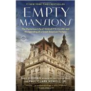 Empty Mansions by DEDMAN, BILLNEWELL, PAUL CLARK JR., 9780345534538
