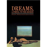 Dreams, A Portal to the Source by Whitmont,Edward C., 9781138834538