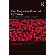 Case Analyses for Abnormal Psychology by Osborne, Randall E.; Lafuze, Joan Esterline; Perkins, David V., 9781138904538