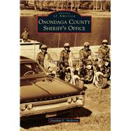 Onondaga County Sheriff's Office by Anderson, Jonathan L., 9781467134538