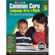 Common Core Language Arts and Math by Spectrum, 9781483804538